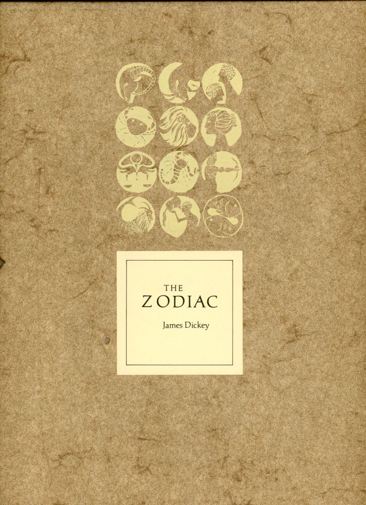 The Zodiac. James DICKEY.
