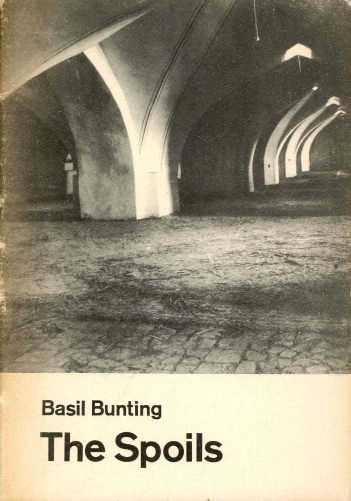 The Spoils. Basil BUNTING.
