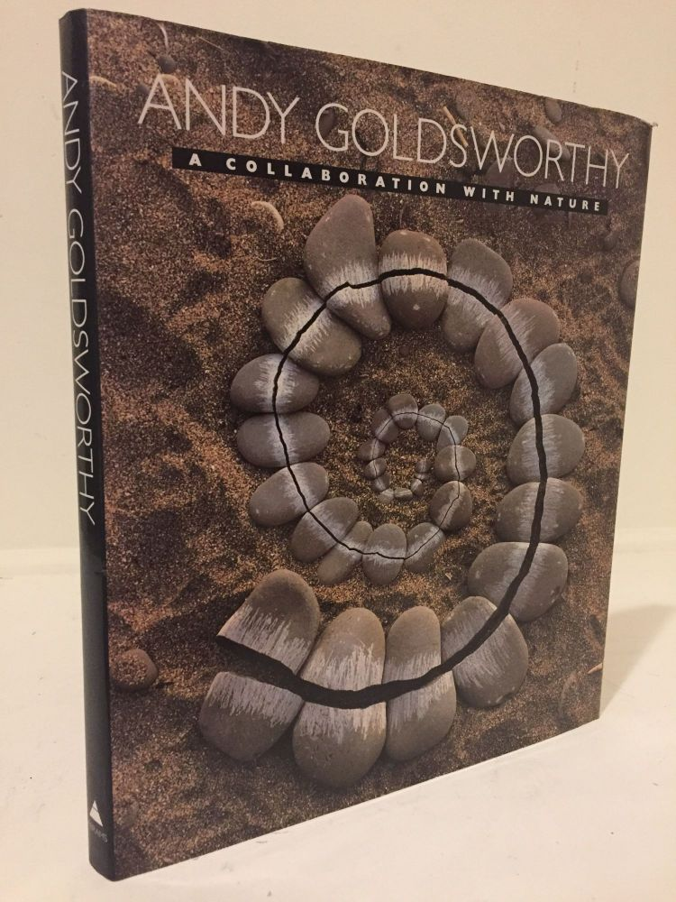 A Collaboration with Nature. Andy GOLDSWORTHY.