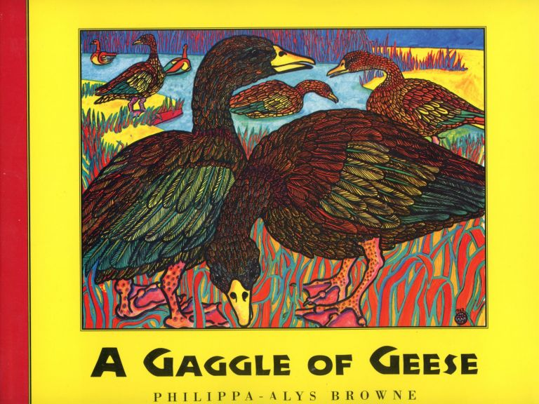 A Gaggle of Geese: The Collective Names of the Animal Kingdom. Philippa-Alys BROWNE.