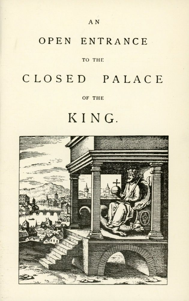 An Open Entrance to the Closed Palace of the King