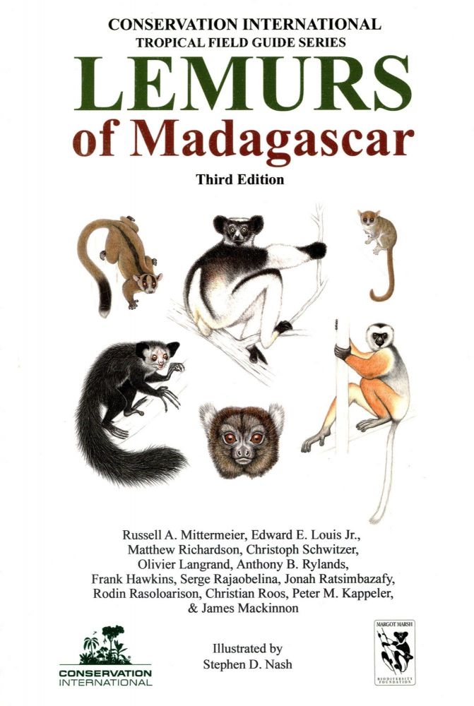 Lemurs of Madagascar. Russell MITTERMEIER, Christoph Schwitzer, Matthew Richardson, Edward E. Louis Jr.