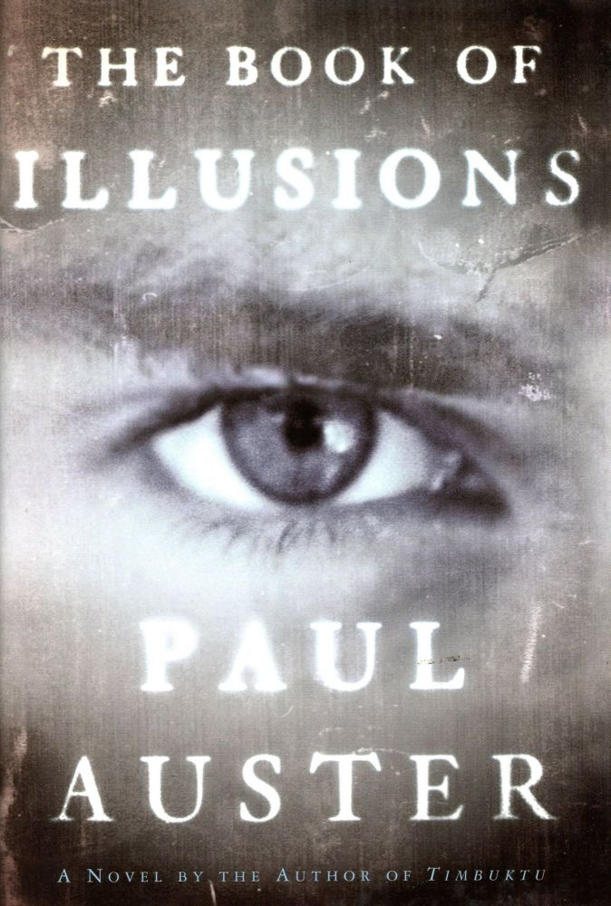 The Book of Illusions. Paul AUSTER.