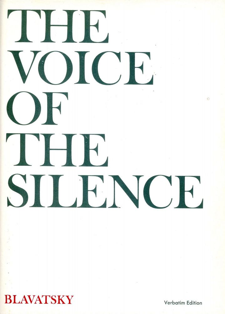 The Voice of Silence (Verbatim Edition). H. P. BLAVATSKY.