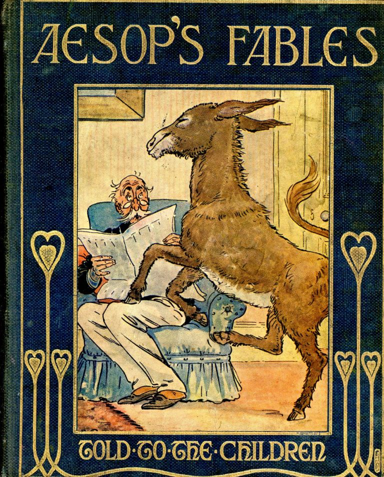 Aesop's Fables Told to the Children. AESOP, Louey Chisholm, Pictures S. R. Praeger.