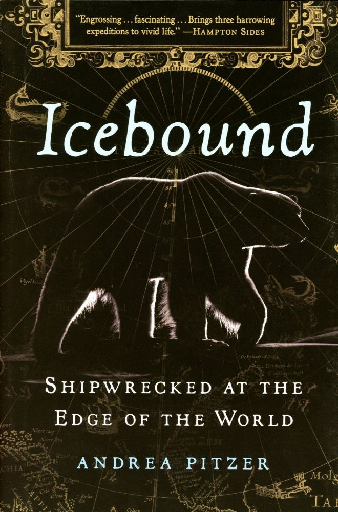 Icebound: Shipwrecked at the Edge of the World. Andrea PITZER.