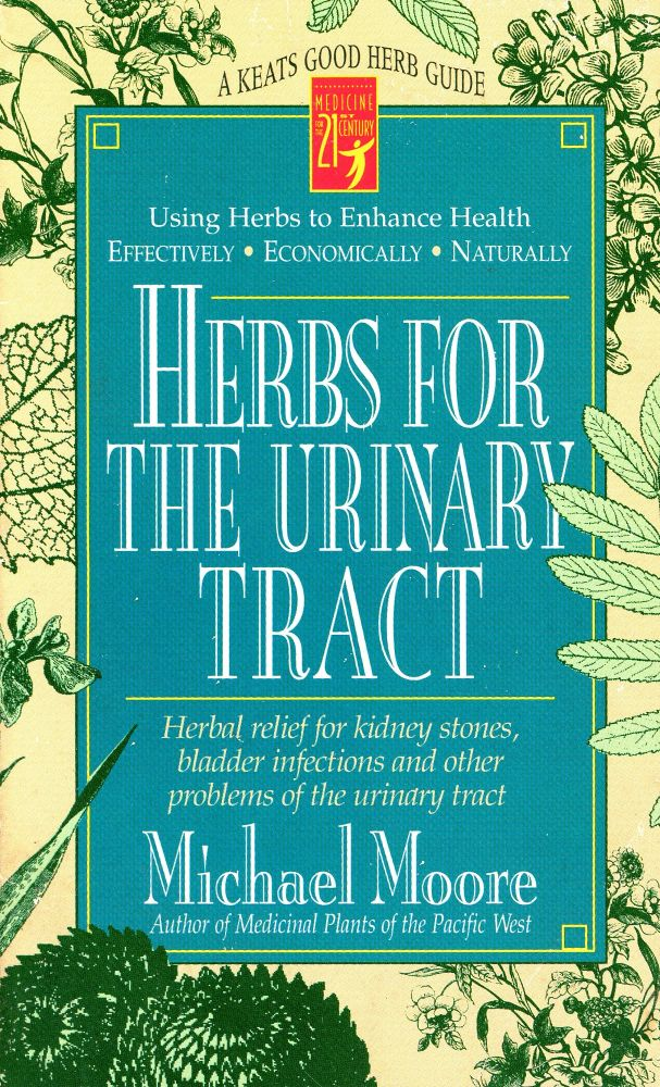 Herbs for the Urinary Tract. Michael MOORE.