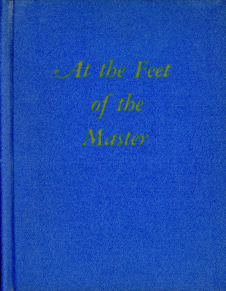 At the Feet of the Master. ALCYONE, Preface Annie Besant.
