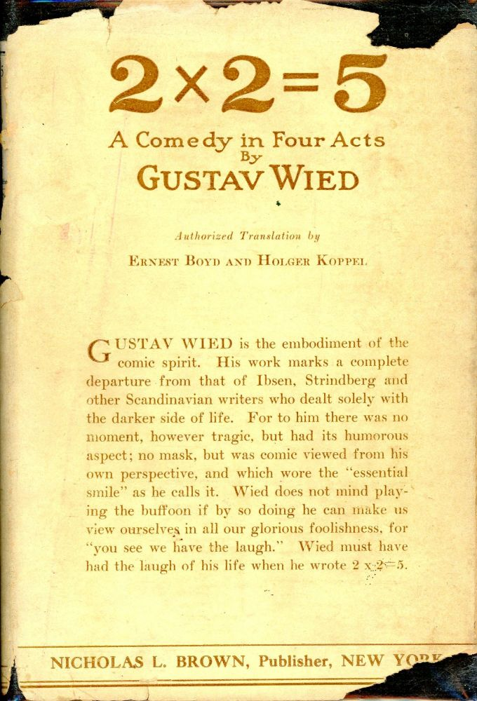2 x 2 + 5: A comedy in Four Acts. Gustav WIED.
