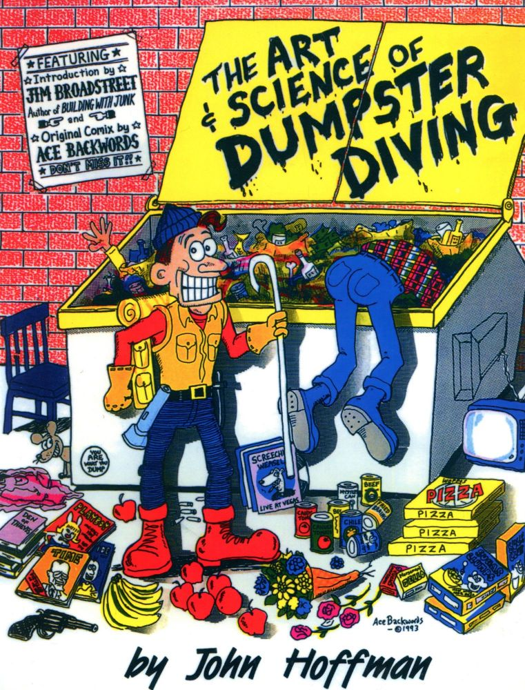 The Art and Science of Dumpster Diving / Dumpster Diving: The Advanced Course (Two Volume Set). John HOFFMAN, Introduction Jim Broadstreet, Comics Ace Backwords.