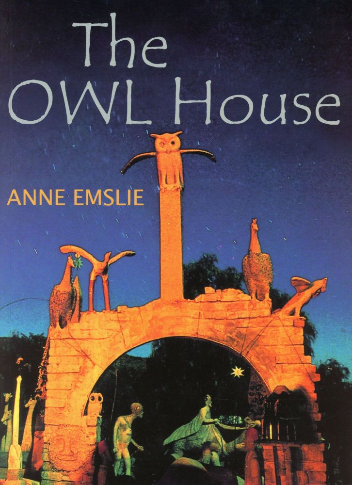 The Owl House. Anne EMSLIE.
