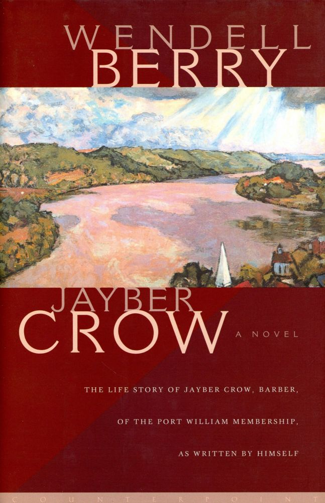 Jayber Crow. Wendell BERRY.