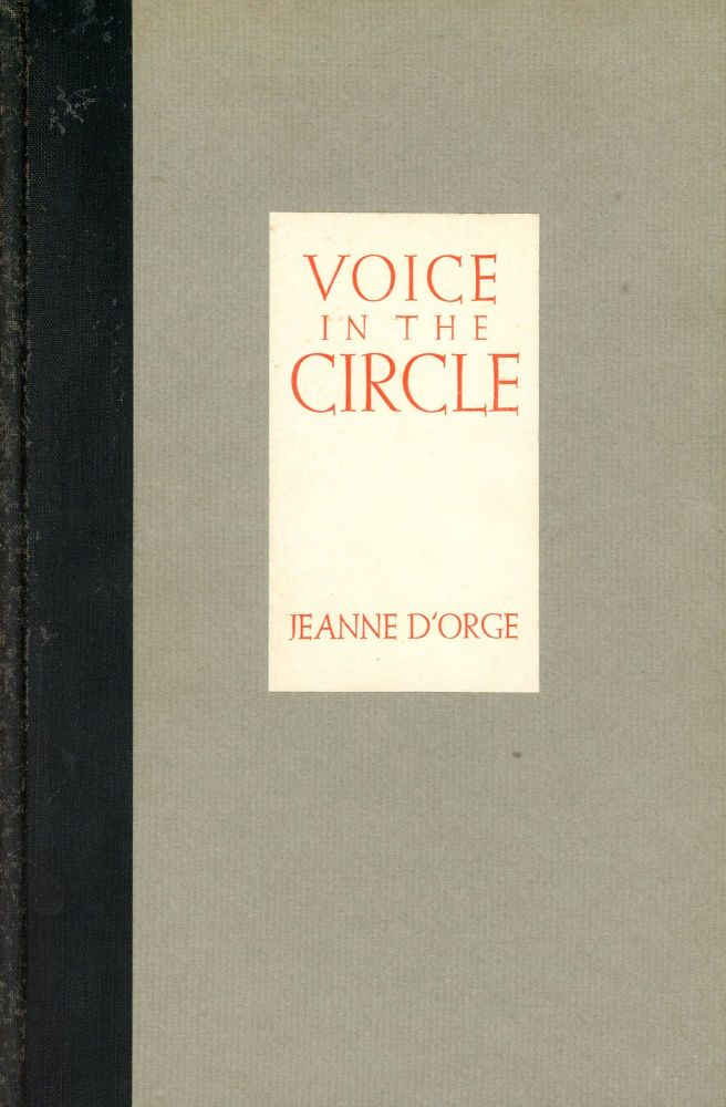 Voice in the Circle: Poems. Jeanne D'ORGE.