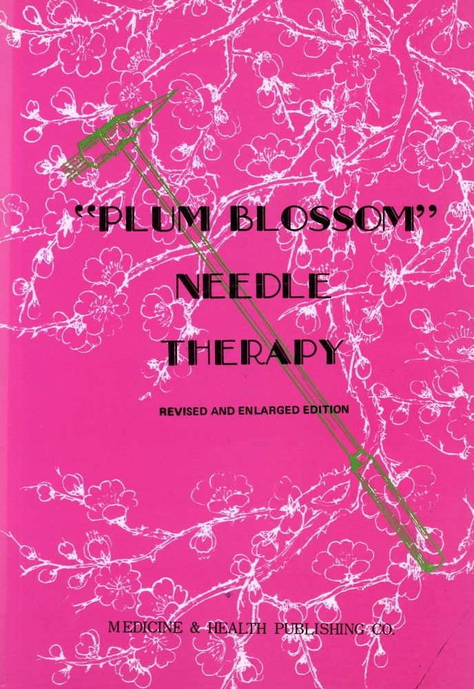"""""""Plum Blossom"""" Needle Therapy"""