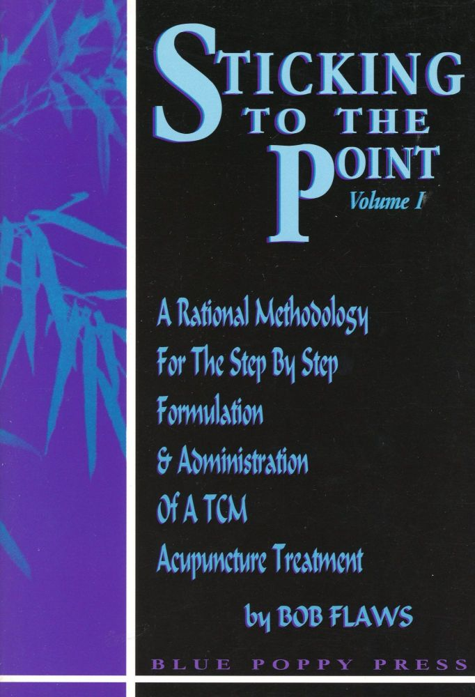 Sticking to the Point [Two Volume Set]. Bob FLAWS.