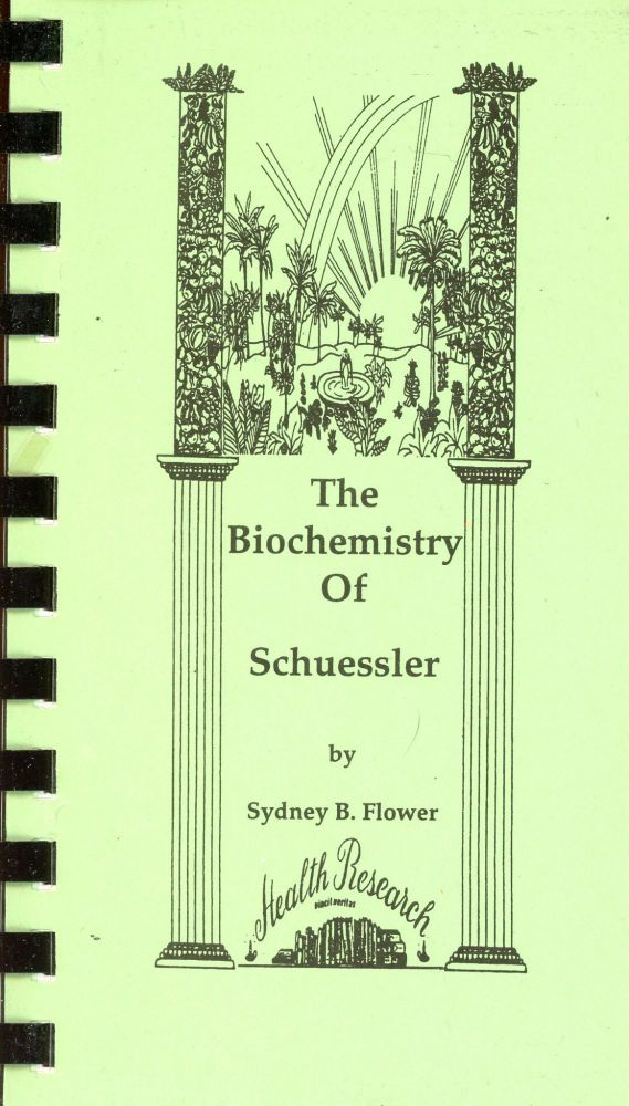 The Biochemistry of Schuessler. Sydney B. FLOWER.