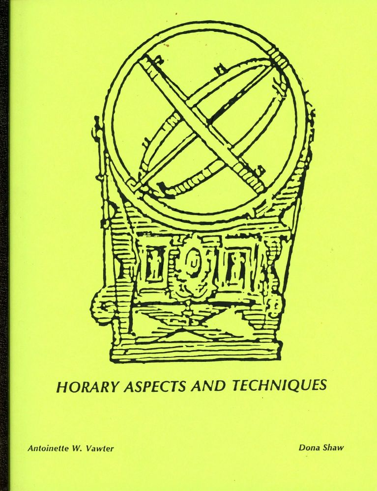 Horary Aspects and Techniques. Antoinette W. VAWTER.