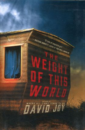 The Weight of this World. David JOY