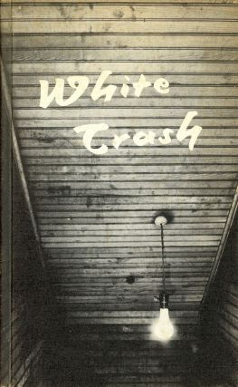 White Trash: An Anthology of Contemporary Southern Poets. Nancy STONE, Robert Waters Gray