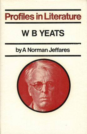 Profiles in Literature: W.B. Yeats. A. Norman JEFFARES