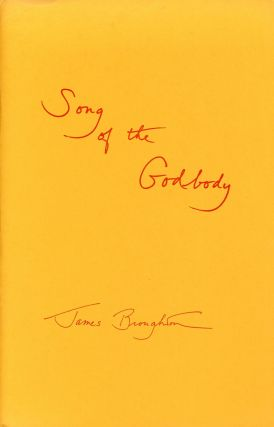 Song of the Godbody. James BROUGHTON