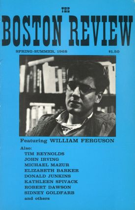 The Boston Review: Spring–Summer, 1968, Vol.2, No.1. William FERGUSON, John Irving, Tim Reynolds