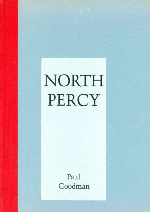 North Percy. Paul GOODMAN