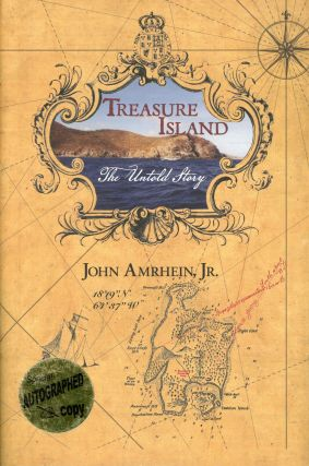 Treasure Island: The Untold Story. AMRHEIN JR. John