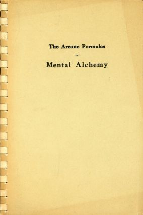 Arcane Formulas or, Mental Alchemy