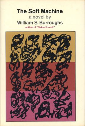 The Soft Machine. William BURROUGHS