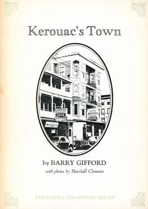 Kerouac's Town. Barry GIFFORD, Photography Marshall Clements