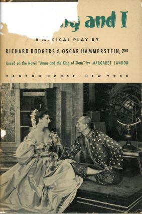 The King and I. Richard ROGERS, Book Oscar Hammerstein, Lyrics, Music Richard Rodgers