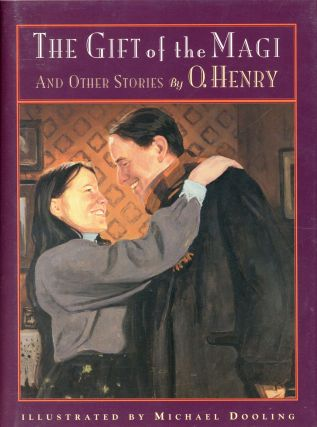 The Gift of the Magi and Other Stories. O. HENRY, Michael Dooling