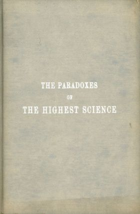 The Paradoxes of the Highest Science. Eliphas LEVI