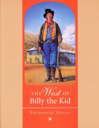 The West of Billy the Kid. Frederick NOLAN