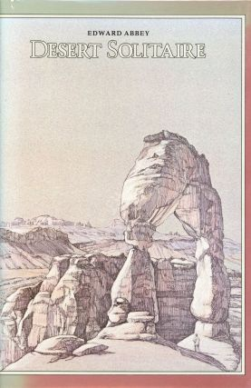 Desert Solitaire (20th Anniversary Edition). Edward ABBEY
