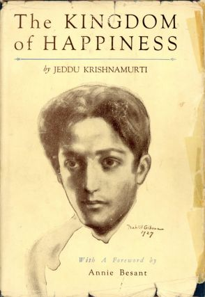 The Kingdom of Happiness. Jeddu KRISHNAMURTI