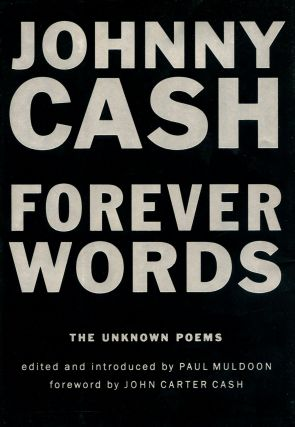 Forever Words: The Unknown Poems. Johnny CASH