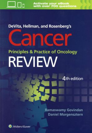 DeVita, Hellman, and Rosenberg's Cancer Principles & Practice of Oncology Review (Fourth...