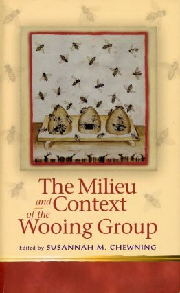 The Milieu and Context of the Wooing Group. Susannah M. CHEWNING