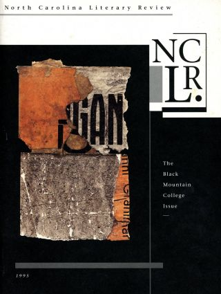 North Carolina Literary Review: The Black Mountain College Issue, Volume II: Number 2. Alex...