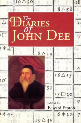 The Diaries of John Dee. John DEE, Edward Fenton