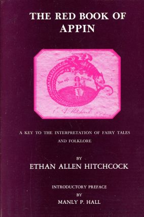 The Red Book of Appin: The Key to the Interpretation of Fairy Tales and Folklore. Ethan Allen...