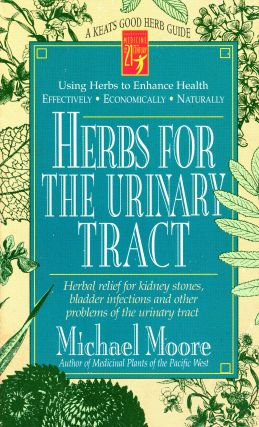 Herbs for the Urinary Tract. Michael MOORE