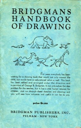 Bridgman's Handbook of Drawing. George B. BRIDGMAN, and Arrangement