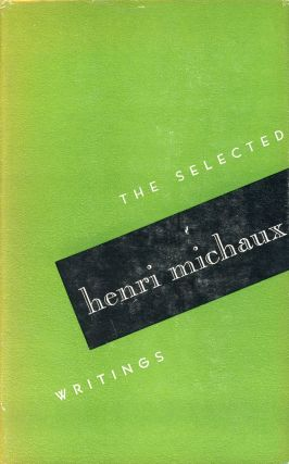 Selected Writings of Henri Michaux: The Space Within. Henri MICHAUX