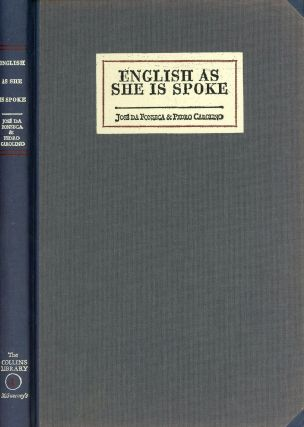 English As She Is Spoke: The New Guide of the Conversation, in Portuguese and English, in Two...