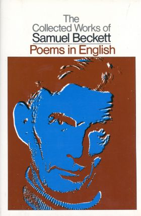 The Collected Works of Samuel Beckett: Poems in English. Samuel BECKETT