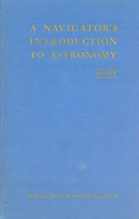 A Navigator's Introduction to Astronomy. Delwyn HYATT