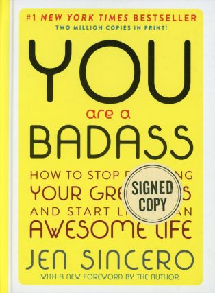 You Are a Badass. Jen SINCERO